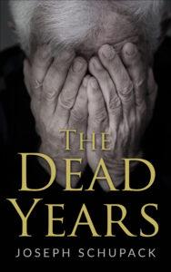 Dead_years_holocaust_memoirs_joseph_schupack_amsterdampublishers