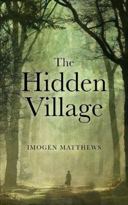 The_hidden_village_imogen_matthews_amsterdampublishers The Hidden Village,  Historical Fiction Set In Ww2, By Imogen Matthews