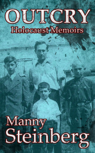 outcry_holocaust_memoirs_by_manny_steinberg_published_by_amsterdam_publishers