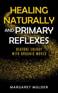 Healing_Naturally_and_Primary_Reflexes