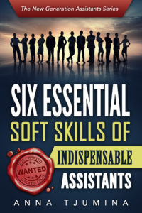 Six_essential_soft_skills_of_indispensable_assistants-anna-tjumina-amsterdampublishers