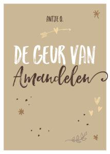 de_geur_van_amandelen_antje_o