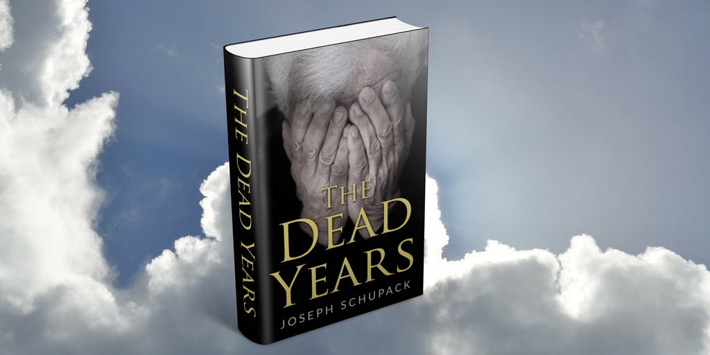 The_dead_years_joseph_schupack_amsterdampublishers