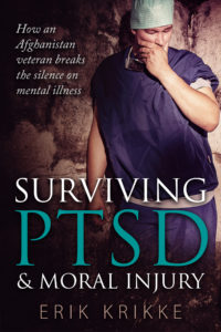 Surviving PTSD & moral injury by Erik Krikke (Amsterdam Publishers)